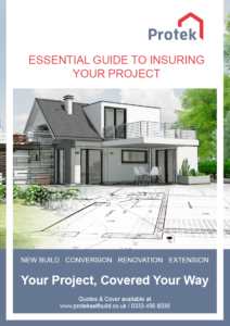 Protek's essential guide to arranging self build insurance for your project